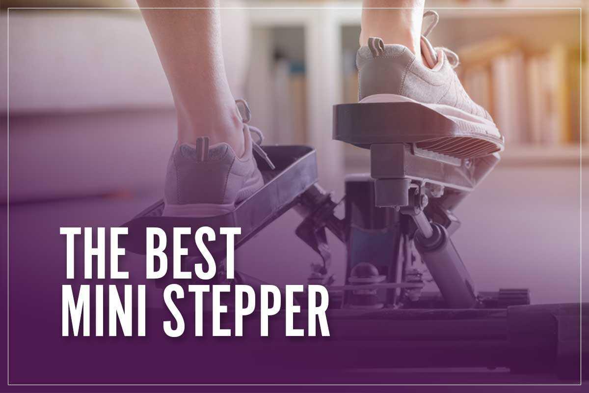 Best Mini Stepper Review