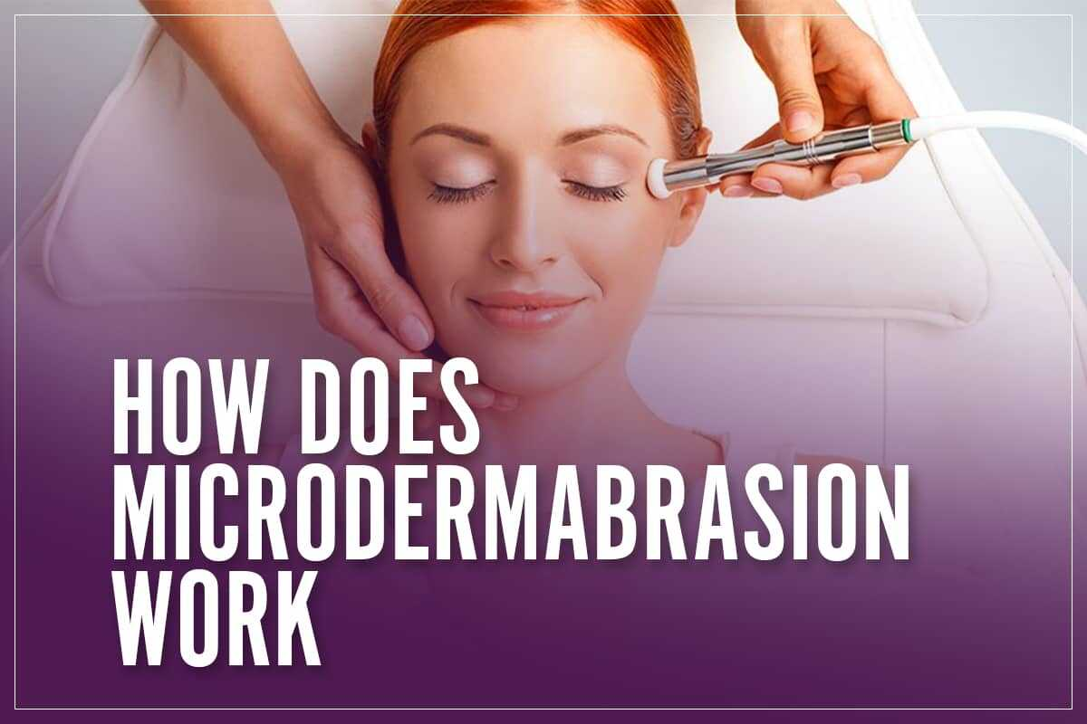 How Do Microdermabrasion Machines Work