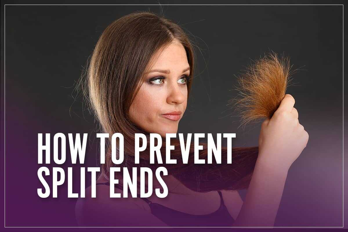 How To Prevent Split Ends